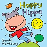 Happy Hippo: A Silly Rhyming Picture Book for Kids (English Edition)