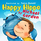 Happy Hippo: (Children's book about Kindness) (English Edition)