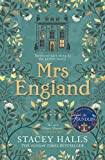 Mrs England: The captivating new Sunday Times bestseller from the author of The Familiars and The Foundling...