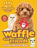 Waffle and Friends! Sticker Activity Book (Waffle the Wonder Dog)