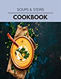 Soups & Stews Cookbook: Healthy Whole Food Recipes And Heal The Electric Body (English Edition)